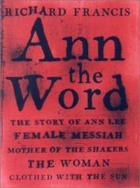 ann-word-story-lee-female-messiah-mother-richard-francis-hardcover-cover-art